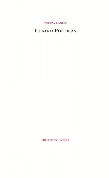 Cuatro poéticas de Pureza Canelo